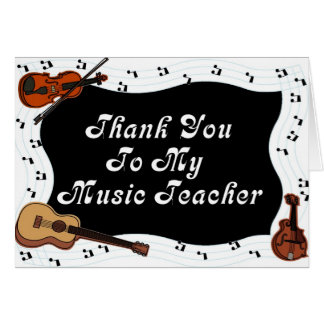 Thank You To My Music Teacher Card