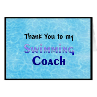 Thank You To My Swimming Coach Greeting Cards