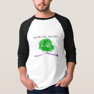 THANK YOU TREESUS T-Shirt
