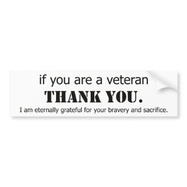 Thank You Veterans. Veteran appreciation. Bumper Sticker
