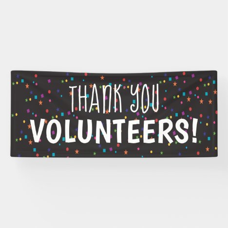 Thank You Volunteers with colorful confetti Banner