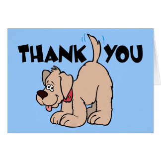 Thank You ~ Wagging Tail Dog Greeting Card