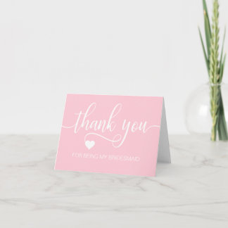 THANK YOU Wedding Pink For Being my BRIDESMAID
