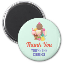 Thank You You're The Coolest Ice Cream Drawing Magnet