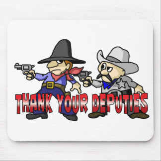 Thank Your Deputies Mouse Pad