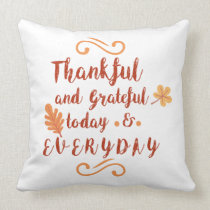 thankful and grateful thanksgiving throw pillow