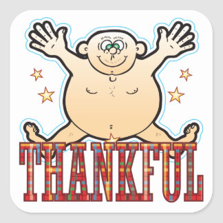 Thankful Fat Man Square Sticker