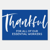Thankful for essential workers yard sign
