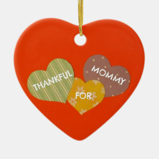 Thankful for Mommy Ceramic Ornament