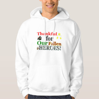 Thankful for our fallen heroes hoodie