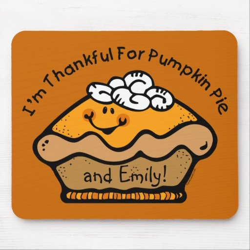 Thankful For Pie Custom Mousepad