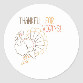 Thankful For Vegans Round Stickers