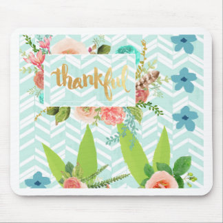 thankful,gold,typography,modern,girly,cute,floral, mouse pad