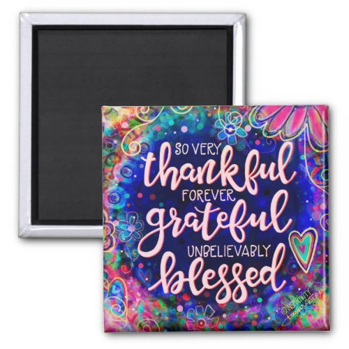 """Thankful, Grateful, Blessed"" Inspirivity Magnet"
