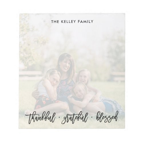 Thankful Grateful Blessed Personalized Photo Notepad