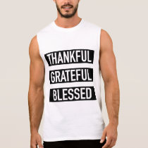 Thankful Grateful Blessed Sleeveless Shirt