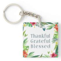 Thankful Grateful Blessed Thanksgiving   Keychain