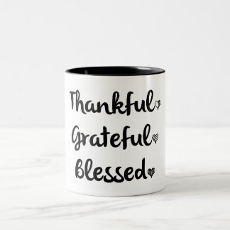 THANKFUL GRATEFUL BLESSED Two-Tone COFFEE MUG
