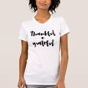 Thankful   Grateful T-Shirt