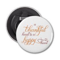 thankful heart is a happy heart thanksgiving bottle opener