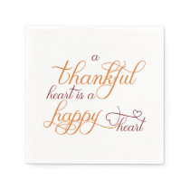 thankful heart is a happy heart thanksgiving paper napkin
