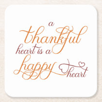 thankful heart is a happy heart thanksgiving square paper coaster