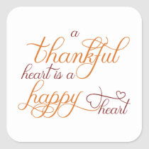 thankful heart is a happy heart thanksgiving square sticker