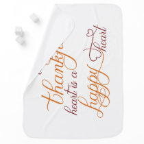 thankful heart is a happy heart thanksgiving swaddle blanket