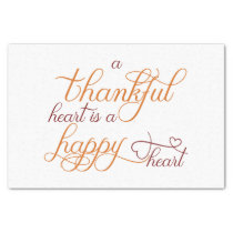 thankful heart is a happy heart thanksgiving tissue paper