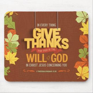 Thankful Mousepad - Thessalonians 5:18 Bible Verse