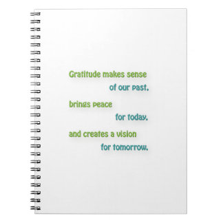 Thankful Quote - Gratitude makes sense of our pa … Notebook