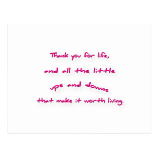 Thankful Quote - Thank you for life, and all the … Postcard