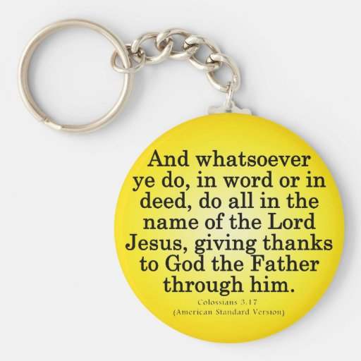 Thankful Service in His Name Colossians 3-17 Key Chains