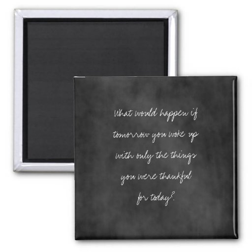 Thankful Today Chalkboard 2 Inch Square Magnet