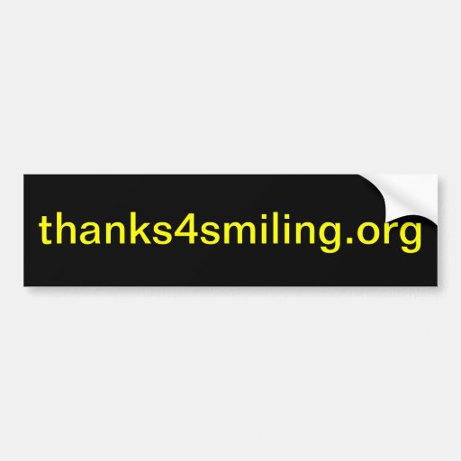 thanks4smiling.org (bumper sticker)
