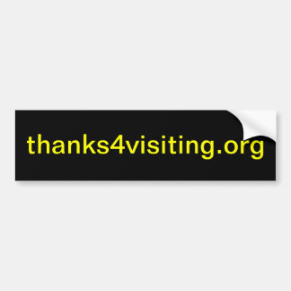 thanks4visiting.org (bumper sticker) bumper sticker