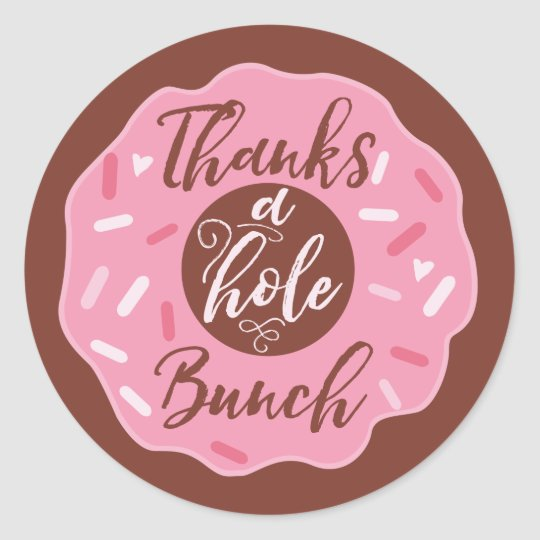 Thanks A Hole Bunch Pink Donut Stickers Zazzle Com