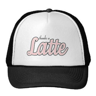 Thanks a Latte Trucker Hat