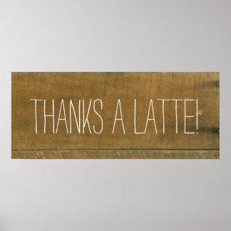 Thanks a Latte! Vintage Inspired Old Wooden Sign Poster
