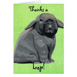 Thanks a Lop Card