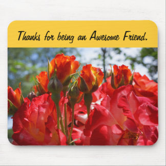 Thanks Awesome Friend gifts Rose Flowers Floral Mouse Pad
