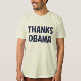 Thanks Barack Obama T-Shirt