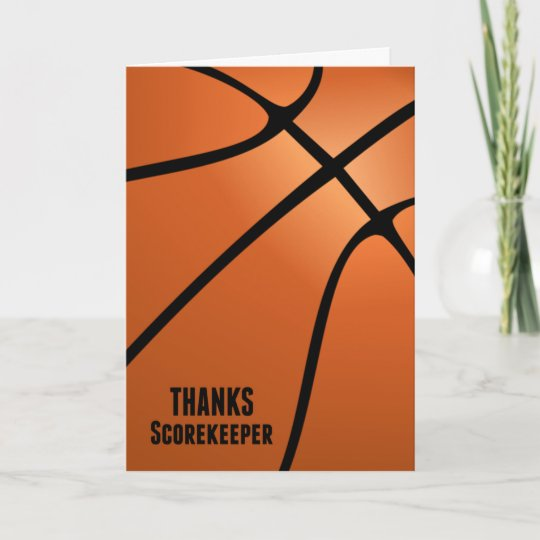 Thanks Basketball Scorekeeper For Your Hard Work Thank You Card