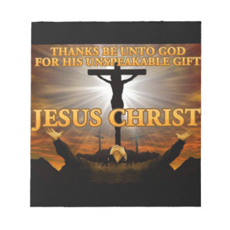 Thanks Be Unto God Notepad