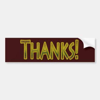 THANKS! BUMPER STICKER