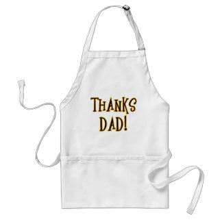 THANKS DAD! Tshirt or Gift Product Apron