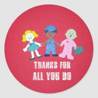 Thanks for all you do classic round sticker
