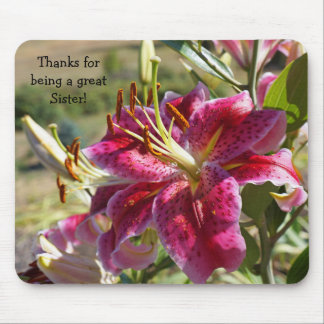 Thanks for being a Great Sister! mousepads Lilies