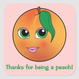 Thanks for Being a Peach! Square Sticker