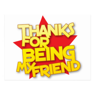 thanks for being my friend postcard